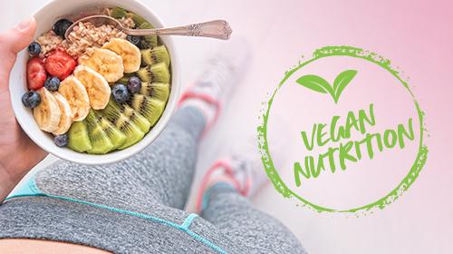 Vegane Ernährung – Auf diese Nährstoffe solltest du achten!